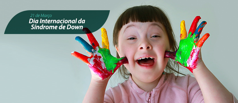 Clinica_Cauchioli_-_Blog_-_Dia_Internacional_da_Sindrome_de_Down
