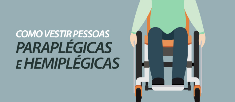 clinica-cauchioli---blog---como-vestir-paraplegicos (1)