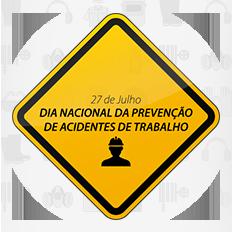 27 de Julho – Dia da Prevenção de Acidentes de Trabalho